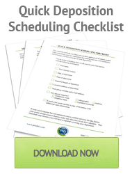 Deposition Scheduling Checklist